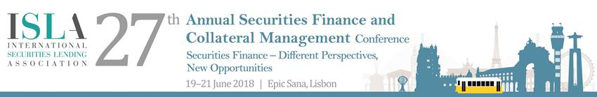 ISLA 27th Annual Securities Finance and Collateral Management Conference 2018