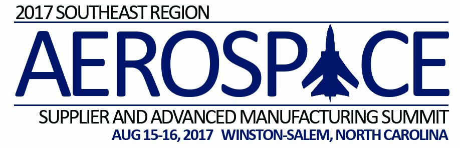 2017 Southeast Region Aerospace Supplier and Advanced Manufacturing Summit