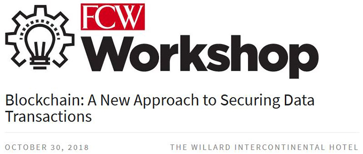 FCW Blockchain Workshop: A New Approach to Securing Data Transactions