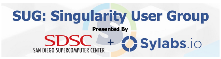 Singularity User Group (SUG) Meeting
