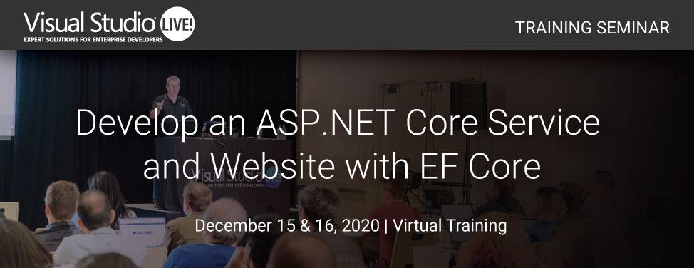 VSLive 2020 Develop an ASP.NET Core Service