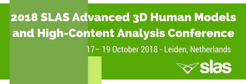 2018 SLAS Europe Advanced 3D Human Models and High-Content Analysis Conference