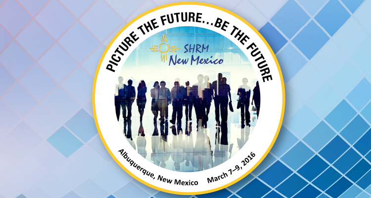SHRM NM 2016 State Conference: Picture the Future, Be the Future