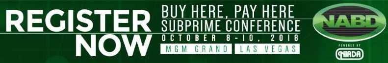 2018 NABD Buy Here, Pay Here Subprime Conference