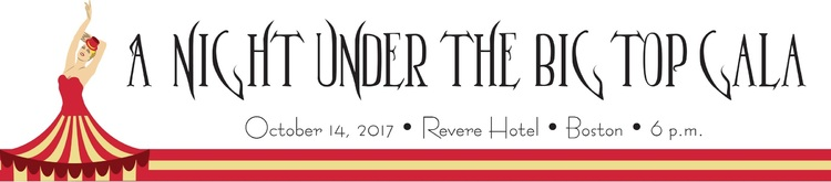 2017 Boston Gala - A Night Under the Big Top