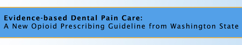 Evidence-based Dental Pain Care Training (Airway Heights)