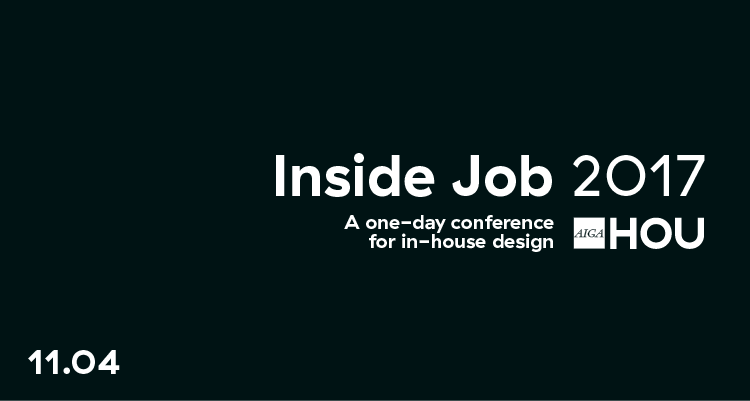 Inside Job 2017: A One-day Conference for In-house Design
