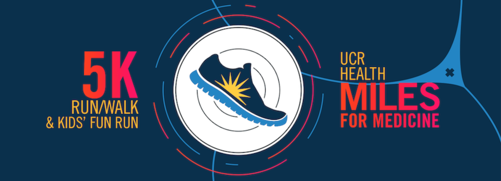 UCR Health Miles for Medicine 5K Run/Walk & Kids' Fun Run