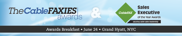 CableFAXIES & Sales Executive of the Year Awards Breakfast - June 24, 2013