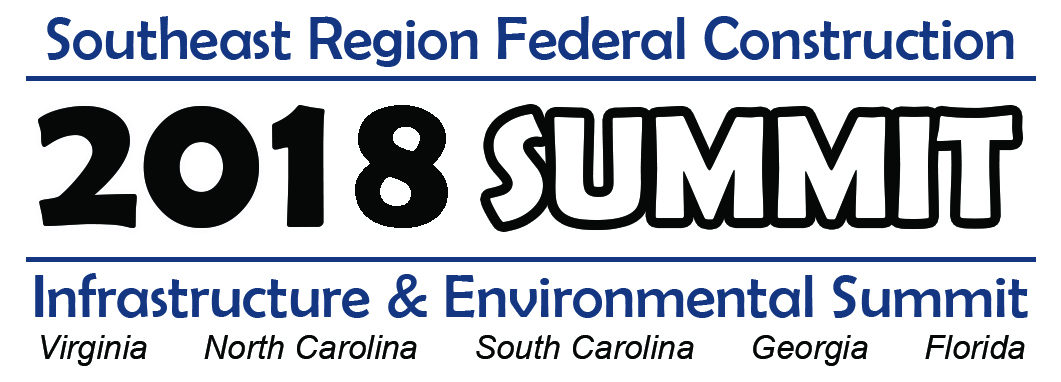 2018 Southeast Region Federal Construction, Infrastructure and Environmental Summit