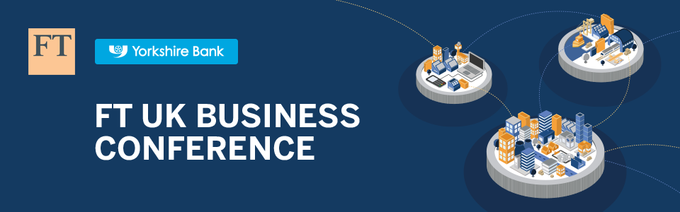 FT UK Business Conference 2018