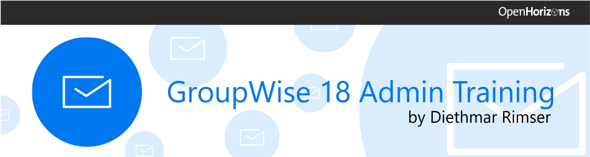 GroupWise 18 Admin Training