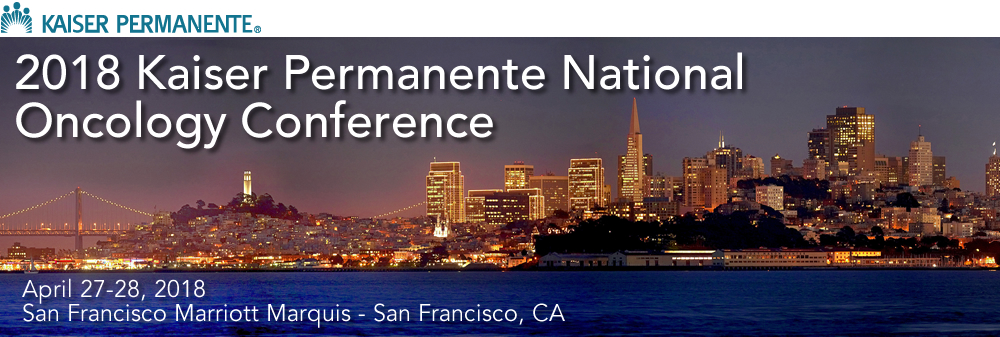 2018 Kaiser Permanente National Oncology Conference