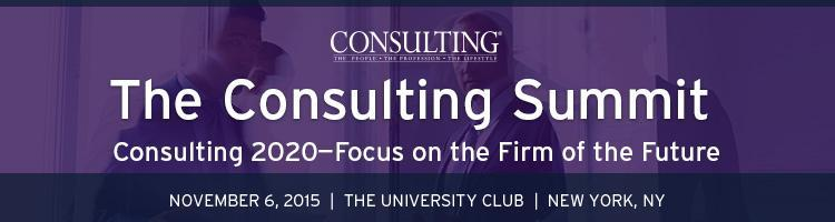 2015 Consulting Summit: Consulting 2020—Focus on the Firm of the Future