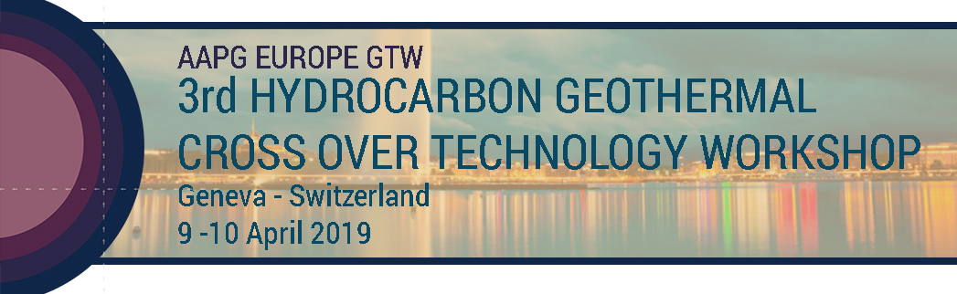 3rd Hydrocarbon Geothermal Cross Over Technology Workshop - Geneva