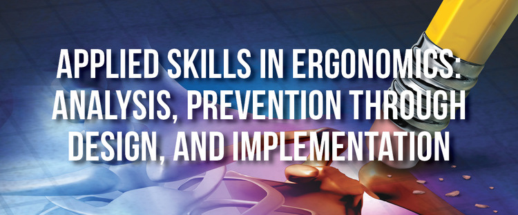 2020 Applied Skills in Ergonomics