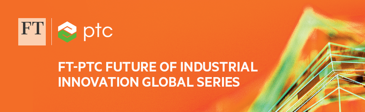 FT-PTC Future of Industrial Innovation Global Series - Paris