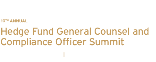 2016 Hedge Fund General Counsel and Compliance Officer Summit