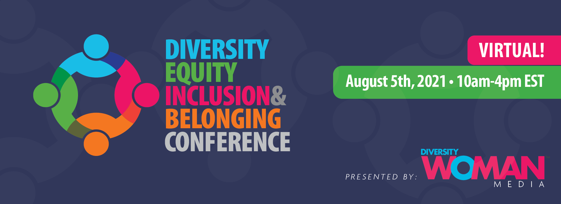 2021 Diversity Equity Inclusion and Belonging Conference