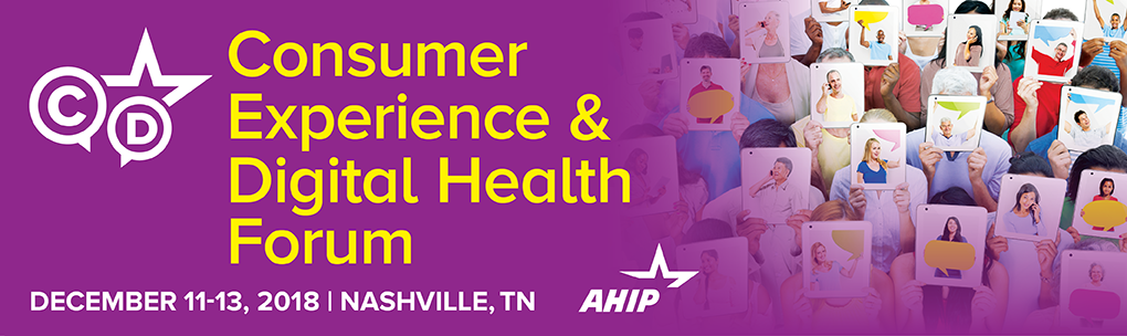 2018 Consumer Experience and Digital Health Forum
