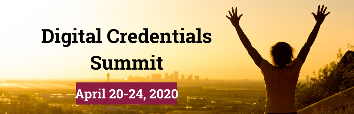 Digital Credentials Summit - CHANGED TO VIRTUAL