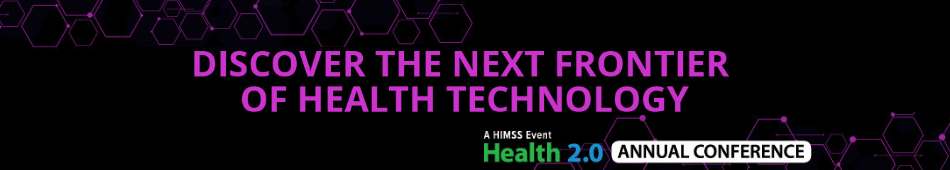 2019 Health 2.0 Annual Conference