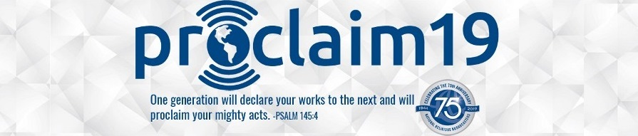 Proclaim 19 Convention Registration