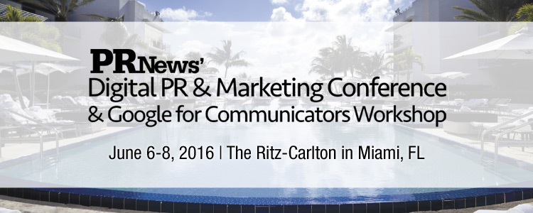 PR News' Digital PR and Marketing Conference and Google for Communicators Workshop