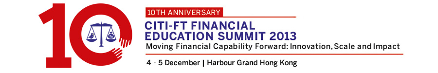 Citi-FT Financial Education Summit 2013