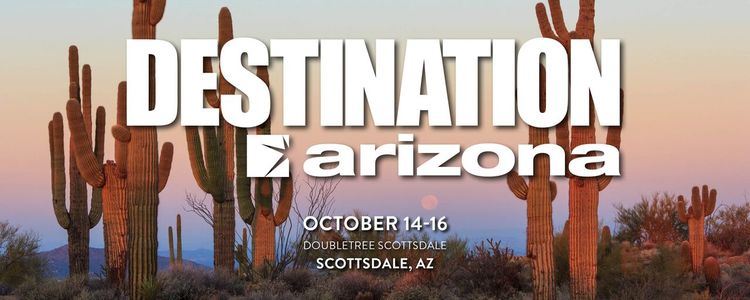 Destination Arizona - October 14-16, 2019