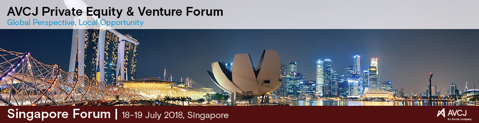 AVCJ Private Equity & Venture Forum - Singapore 2018