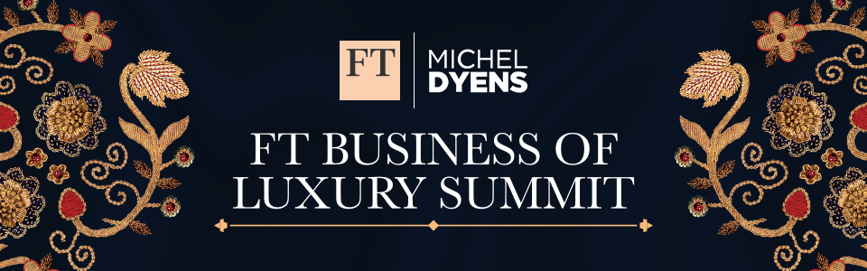 FT Business of Luxury Summit