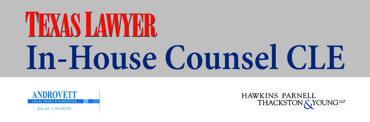 2016 In-House Counsel CLE (Dallas) 05.19.16