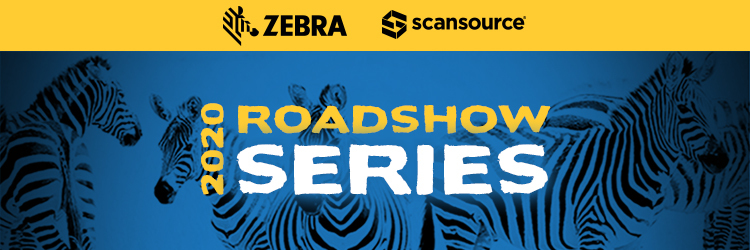 Zebra Roadshow Series 2019