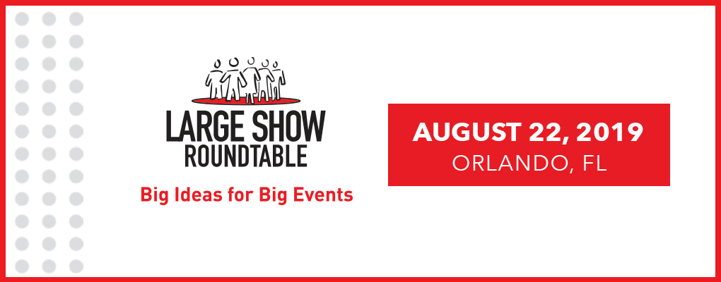 Large Show Roundtable August