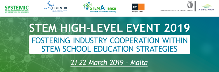 STEM High-Level Event 2019 - Fostering Industry Cooperation within STEM School Education Strategies