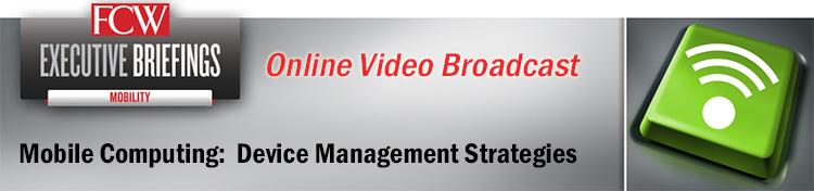 Mobile Computing: Device Management Strategies Online Presentation