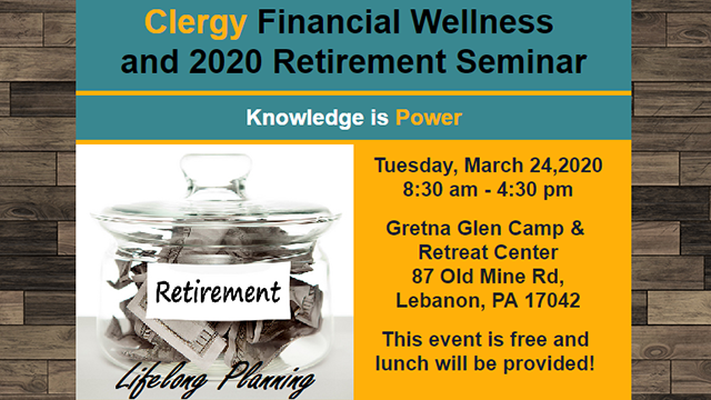 Clergy Financial Wellness and 2020 Retirement Seminar