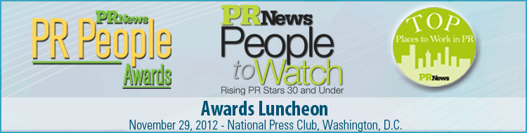 PR News' PR People & Top Places to Work Awards Luncheon- November 29, 2012