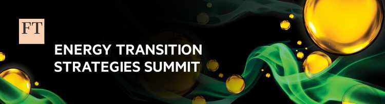 FT Energy Transition Strategies Summit