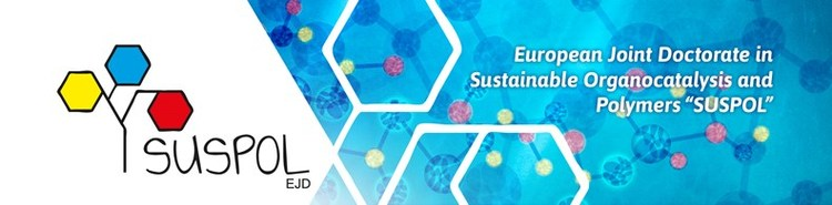2nd SUSPOL-EJD SCHOOL: Organocatalysis and Sustainable Polymers – A Tutorial Update