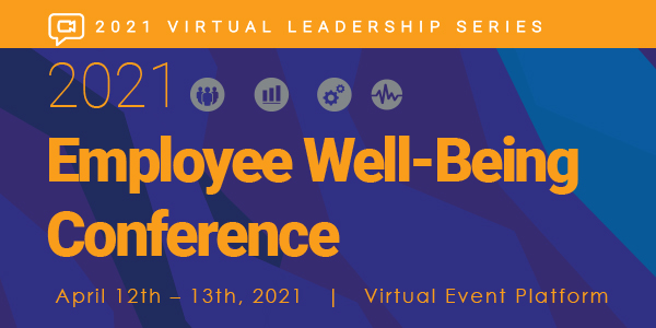 2021 Employee Well-Being Conference