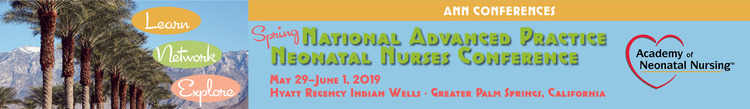2019 Spring National Advanced Practice Neonatal Nurses Conference