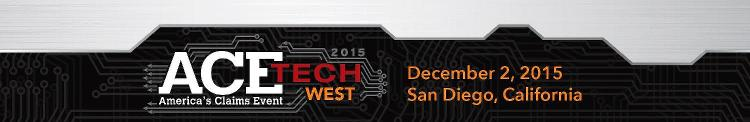 2015 ACETech West  -Americas Claims Event