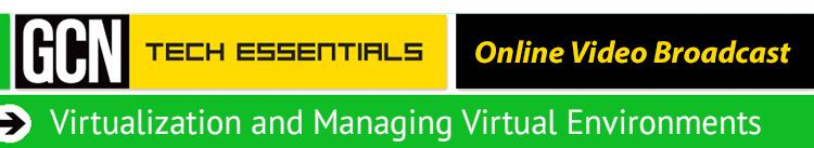 Virtualization and Managing Virtual Environments