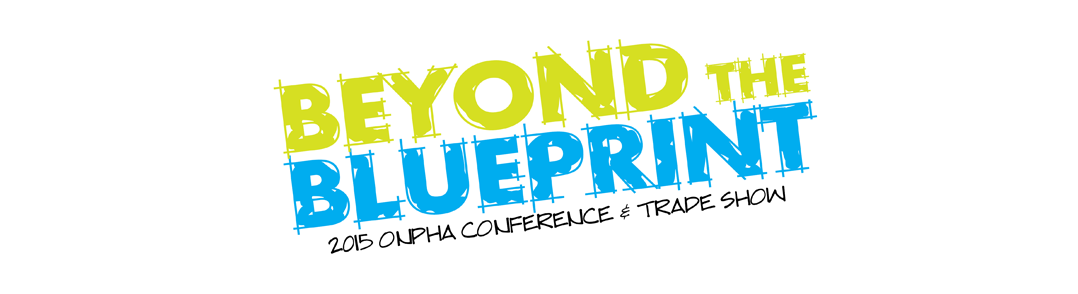 2015 ONPHA Conference and Trade Show