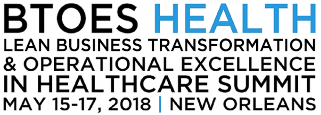 The Lean Business Transformation & Operational Excellence in Healthcare Summit