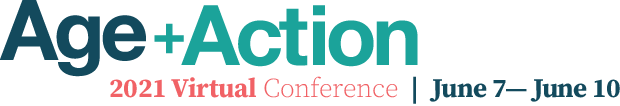 2021 Age+Action Virtual Conference