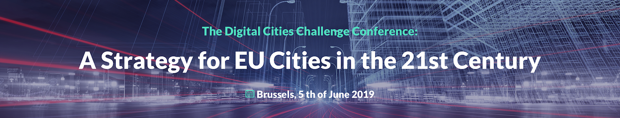 The Digital Cities Challenge Conference - A Strategy for EU Cities in the 21st Century