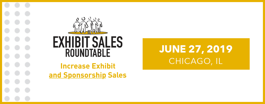 Exhibit Sales Roundtable June (ESR)